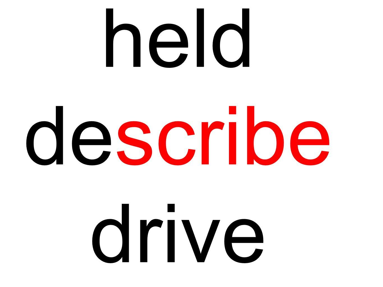 held describe drive