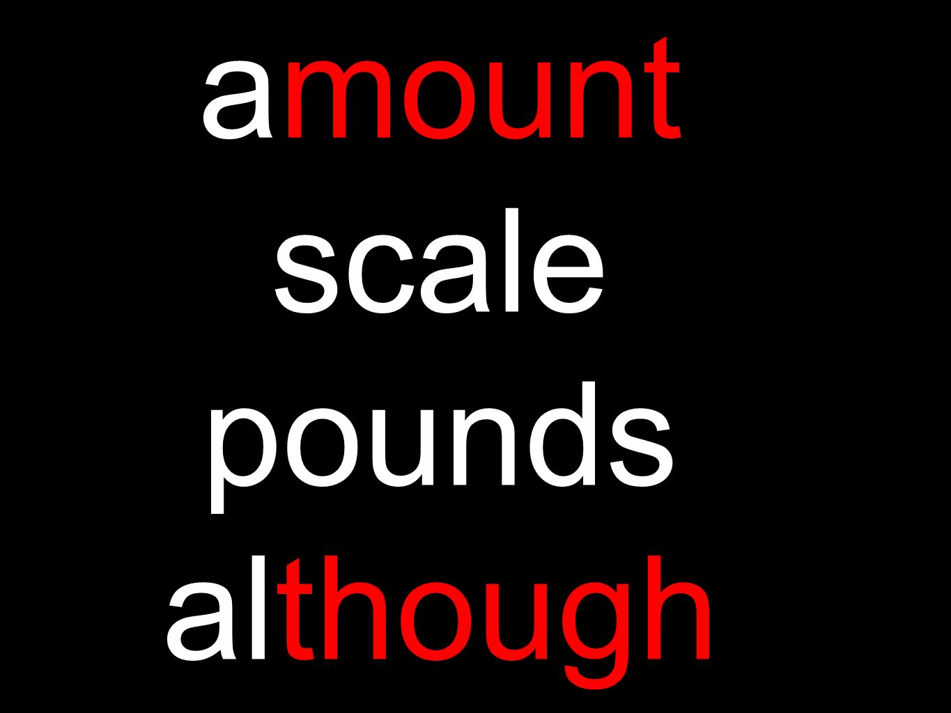 amount scale pounds although