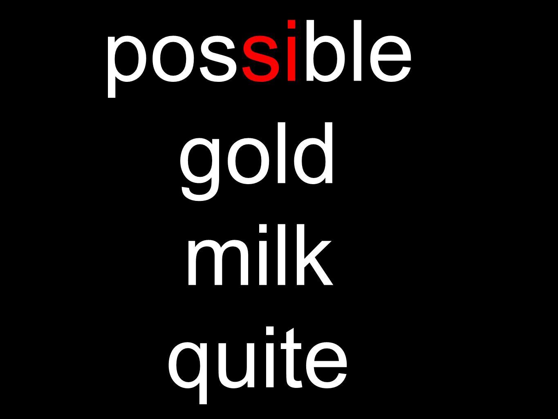 possible gold milk quite