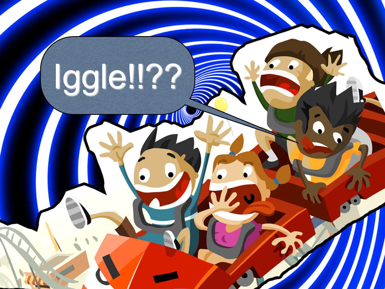Iggle!!