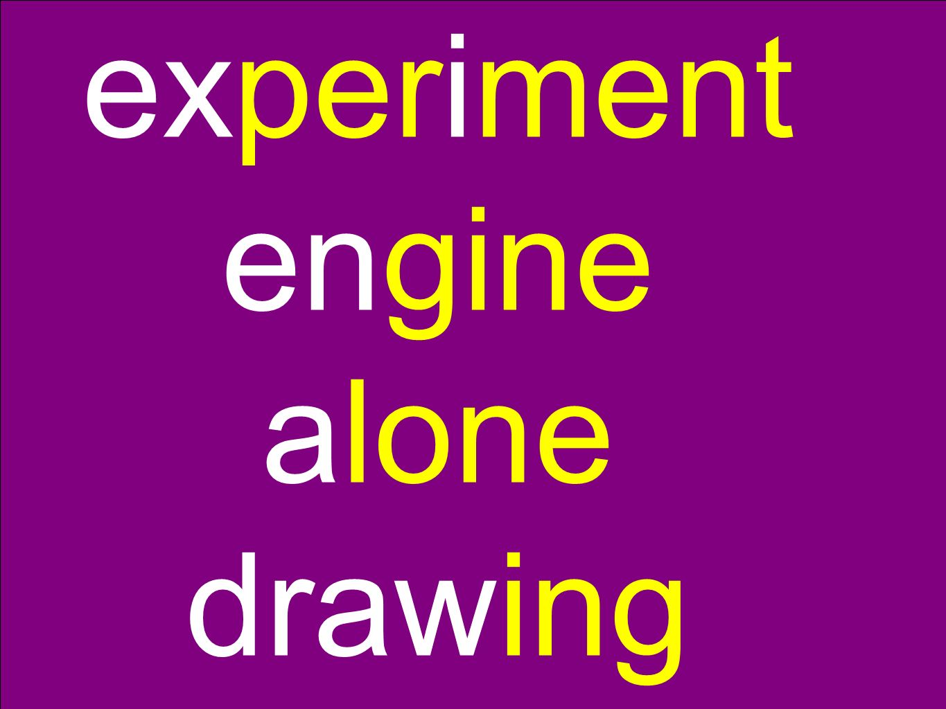 experiment engine alone drawing