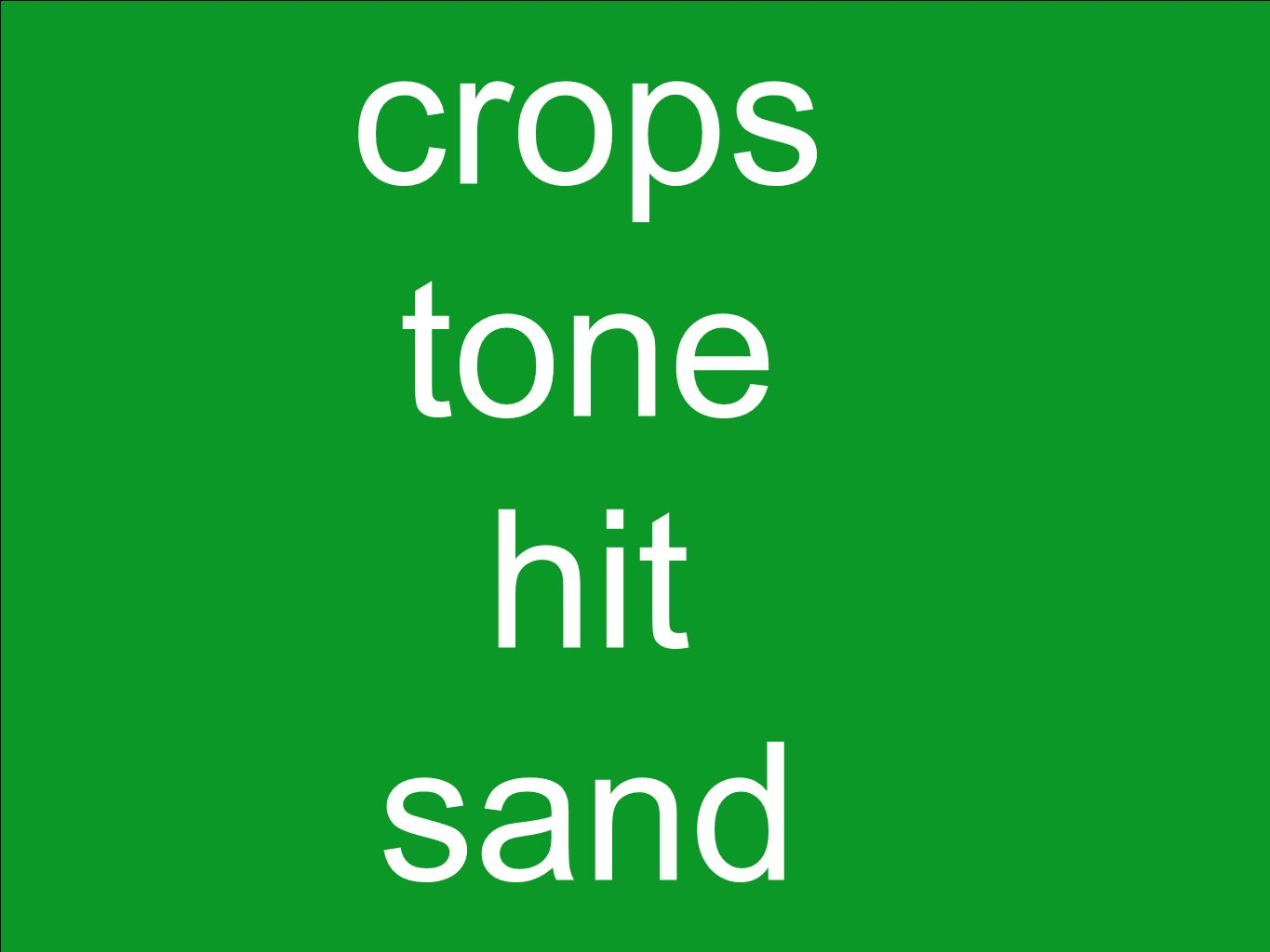 crops tone hit sand