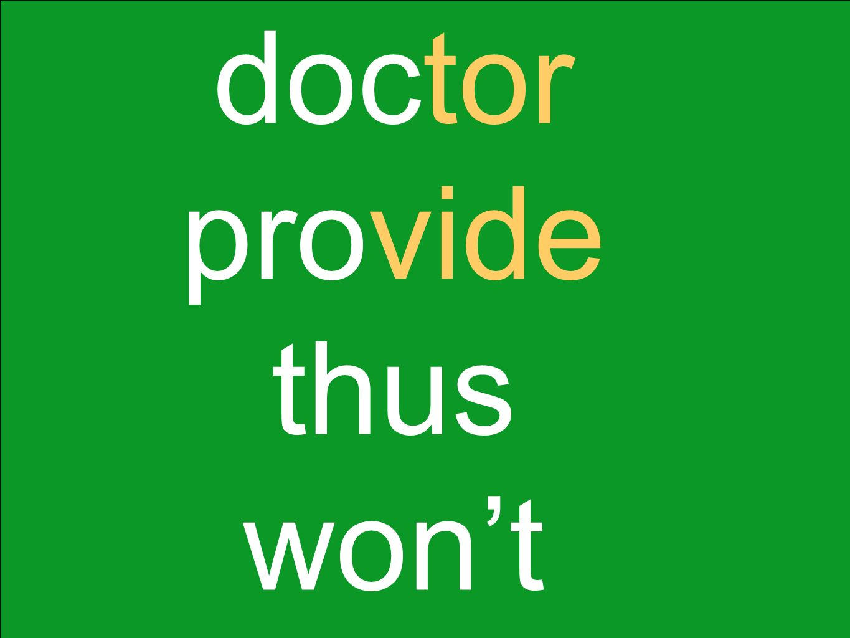 doctor provide thus won't