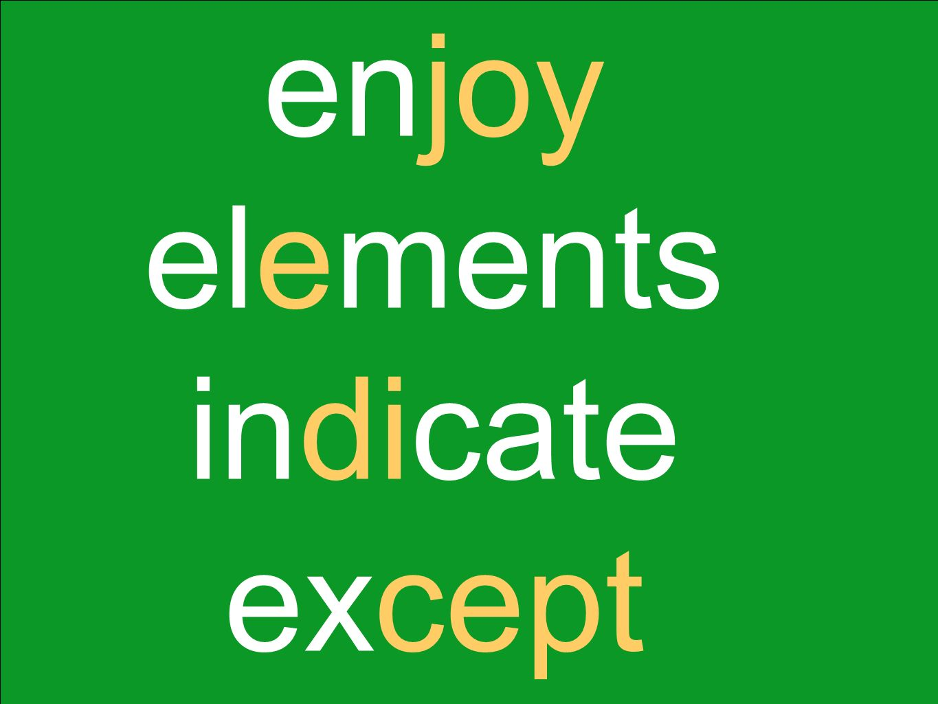 enjoy elements indicate except