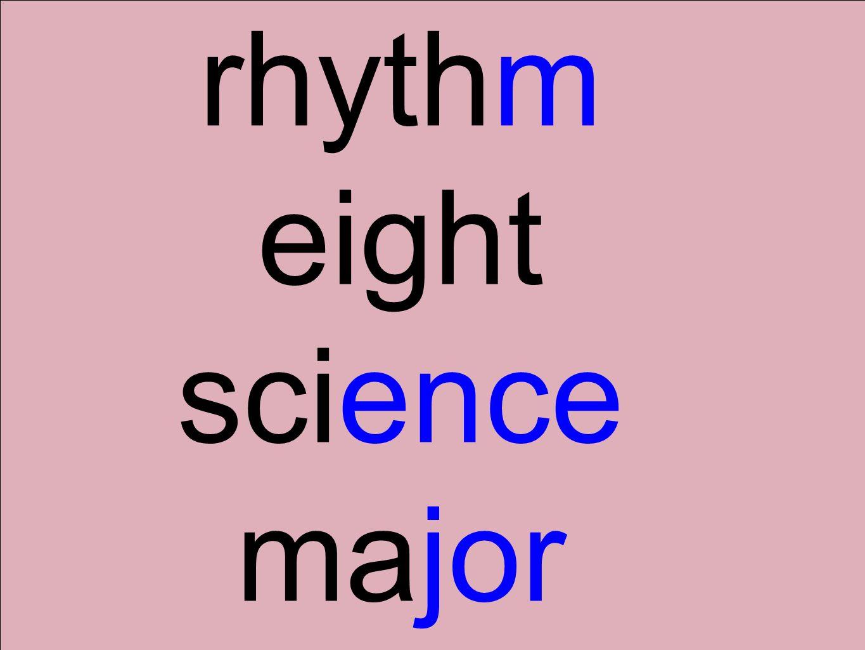 rhythm eight science major