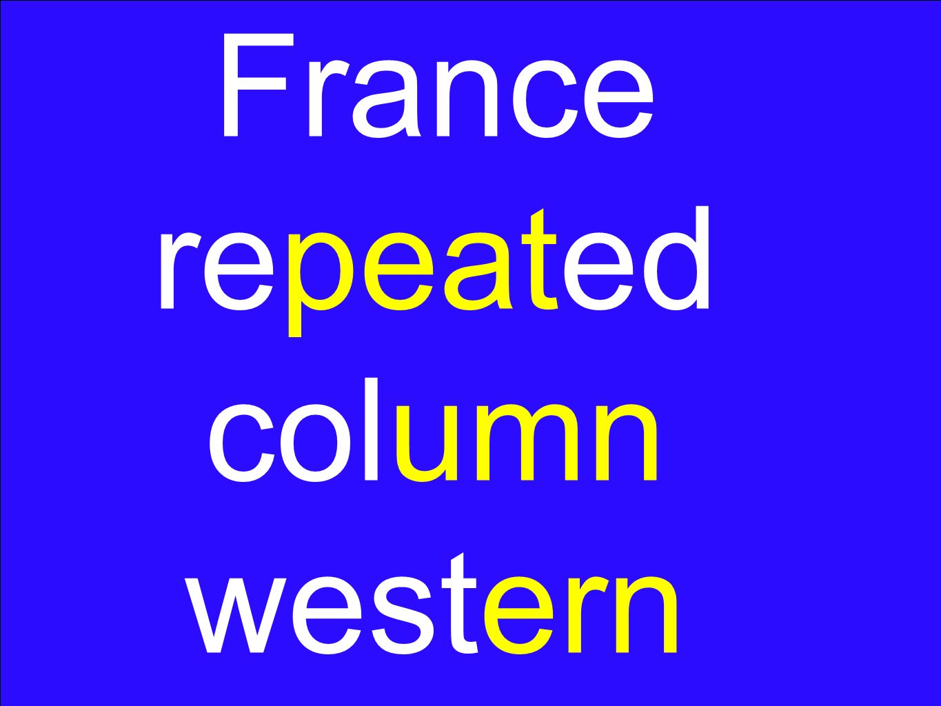 France repeated column western