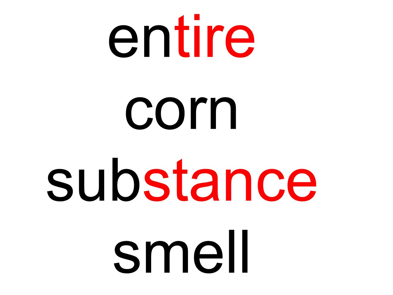 entire corn substance smell