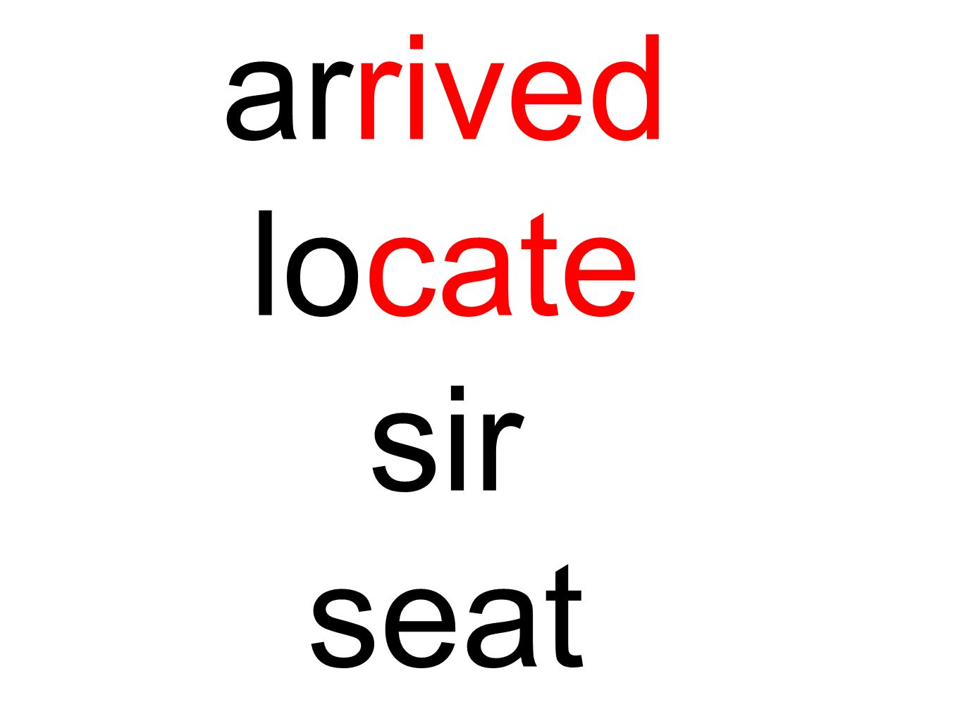arrived locate sir seat