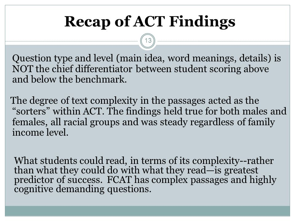 Recap of ACT Findings
