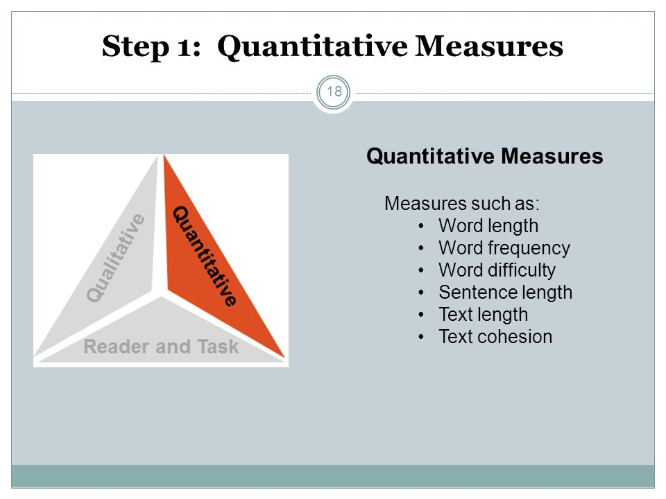 Step 1: Quantitative Measures