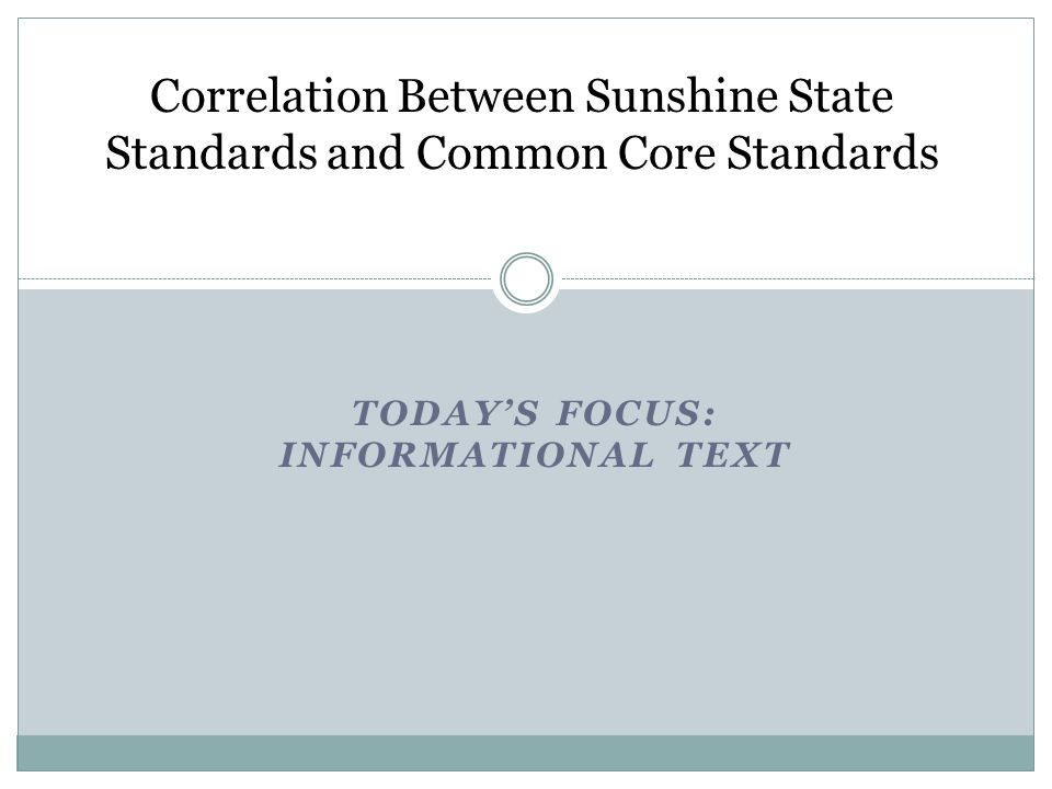 Correlation Between Sunshine State Standards and Common Core Standards