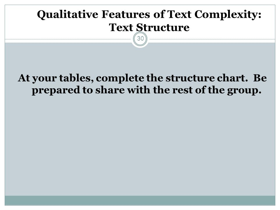 Qualitative Features of Text Complexity: Text Structure