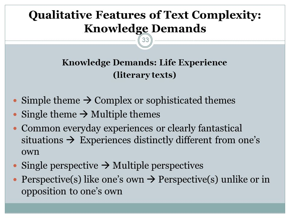 Qualitative Features of Text Complexity: Knowledge Demands