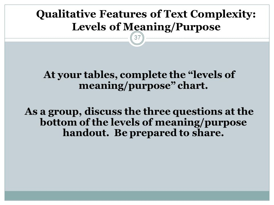 Qualitative Features of Text Complexity: Levels of Meaning/Purpose