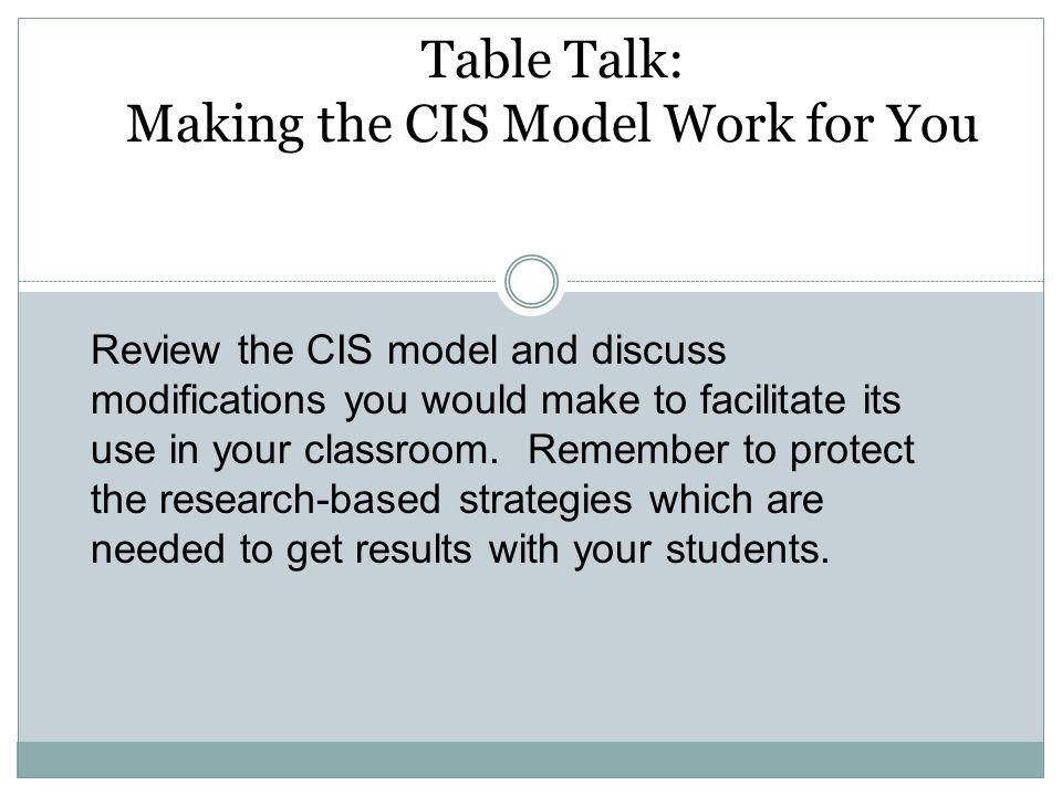 Table Talk: Making the CIS Model Work for You