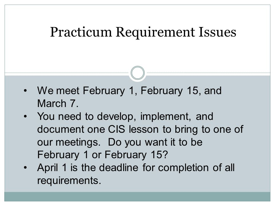Practicum Requirement Issues