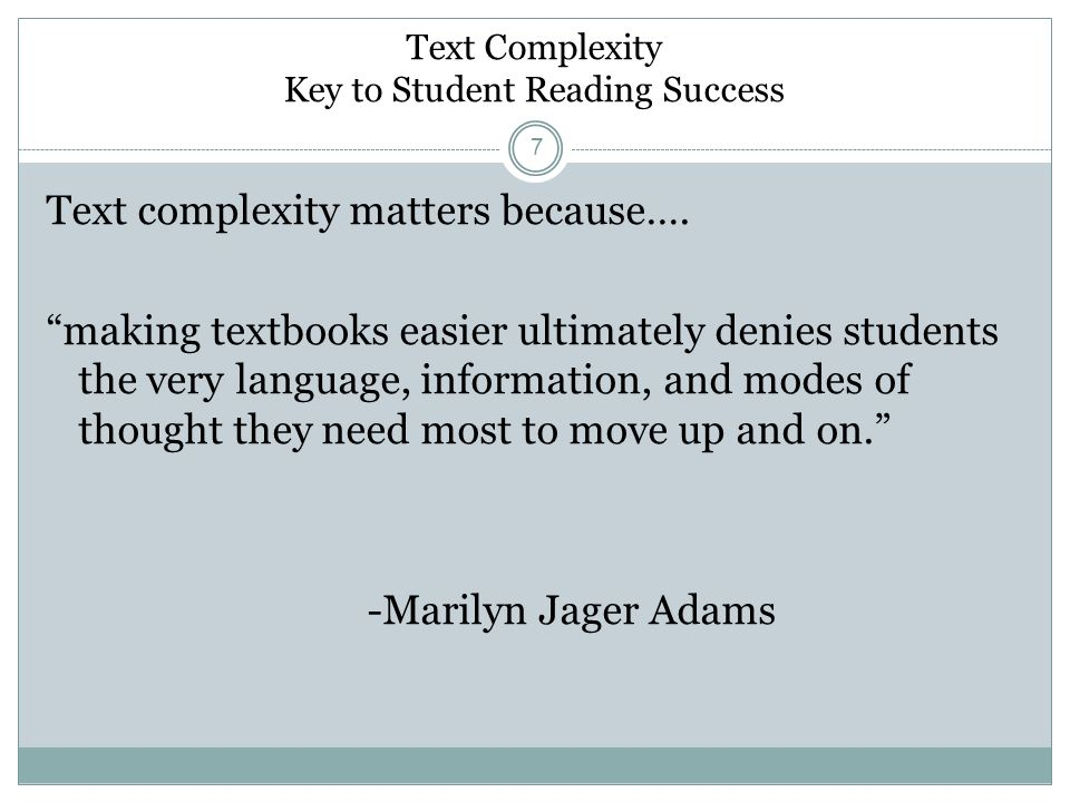 Text Complexity Key to Student Reading Success