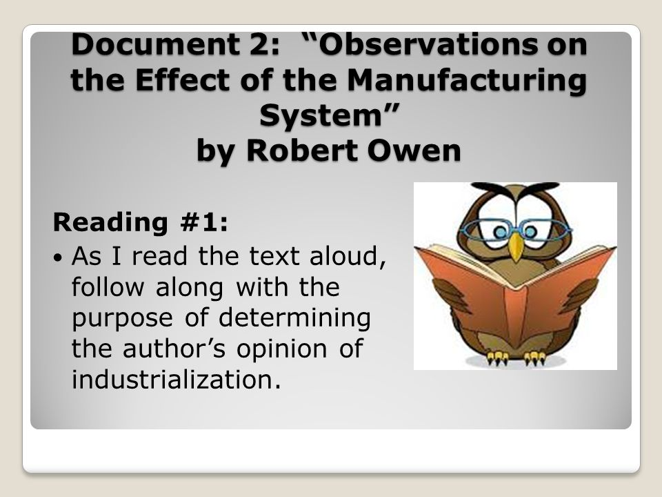 Document 2: Observations on the Effect of the Manufacturing System by Robert Owen
