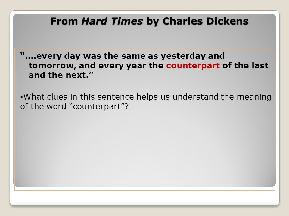 From Hard Times by Charles Dickens