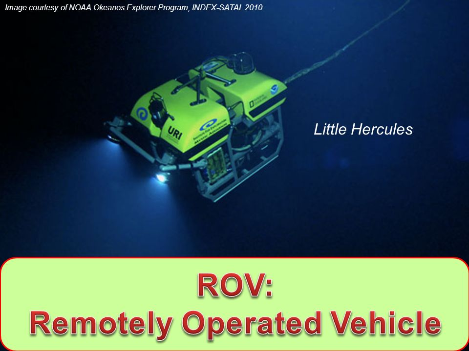 Remotely Operated Vehicle