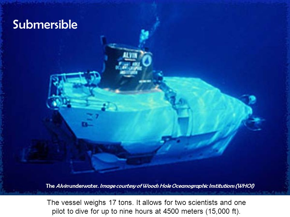 Submersible The Alvin underwater. Image courtesy of Woods Hole Oceanographic Institutions (WHOI)