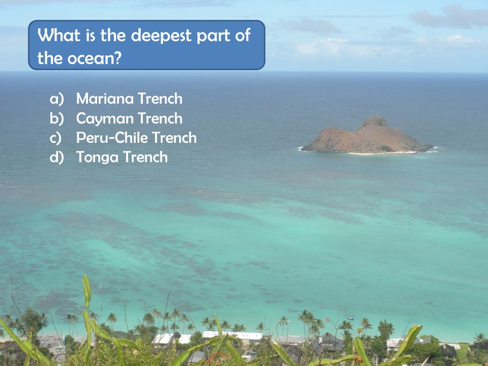 What is the deepest part of the ocean