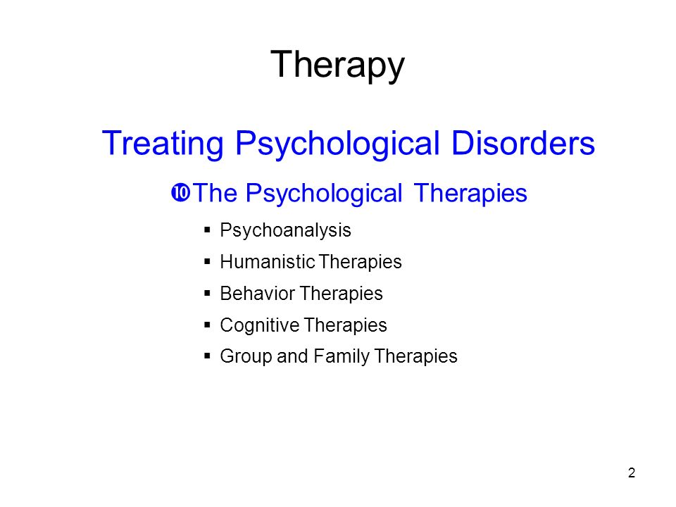 behavioral therapy effective for treating psychological disorders Cbt can be a very helpful tool in treating mental health disorders cognitive behavioral therapy is used to treat a therapy is most effective when you're an.