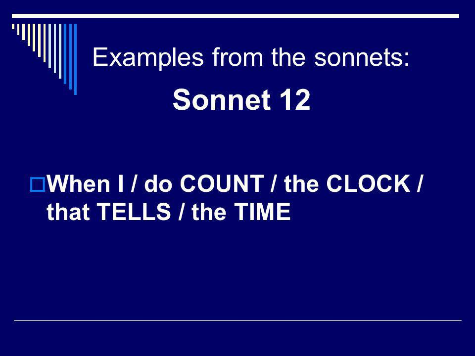 Examples from the sonnets: