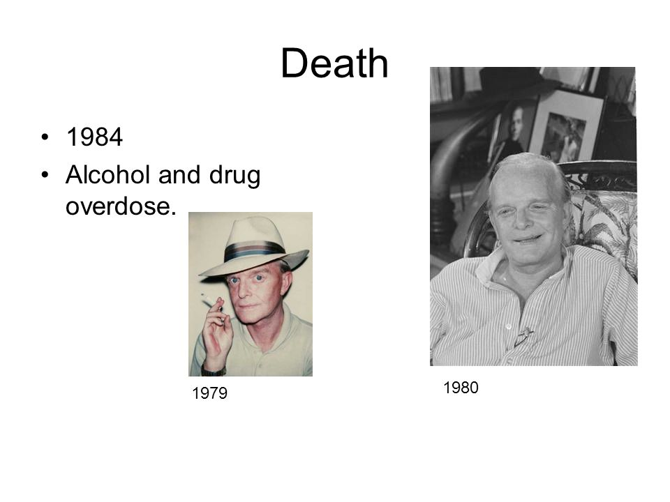 Death 1984 Alcohol and drug overdose. 1980 1979