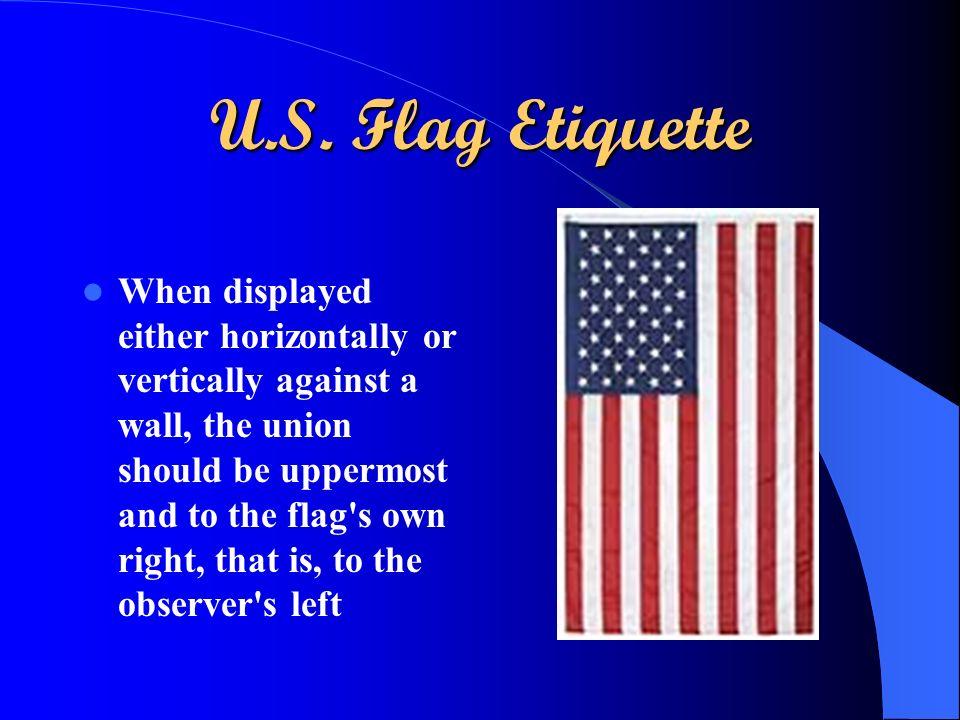 U.S. Flag Etiquette