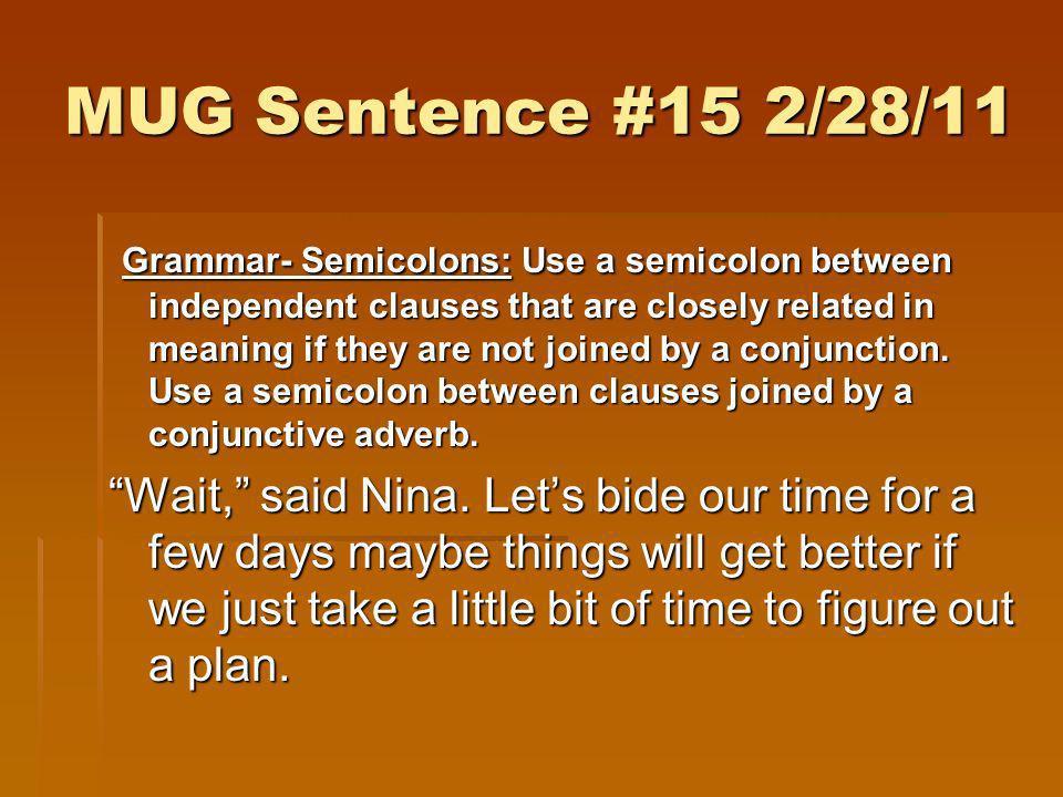 MUG Sentence #15 2/28/11