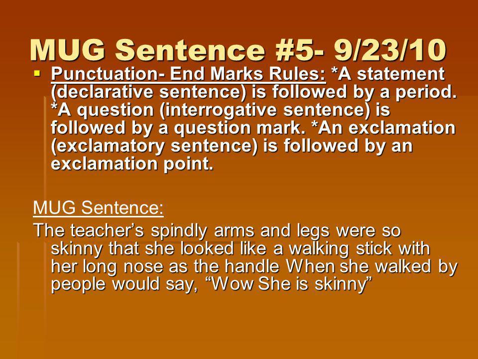 MUG Sentence #5- 9/23/10