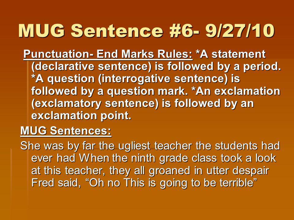 MUG Sentence #6- 9/27/10