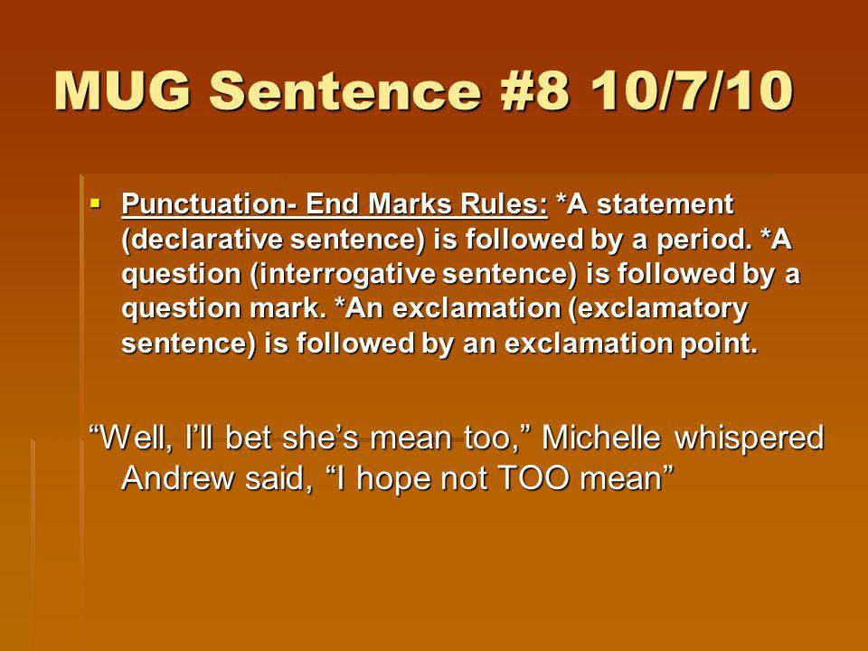 MUG Sentence #8 10/7/10