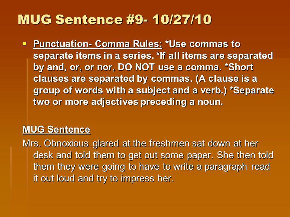 MUG Sentence #9- 10/27/10