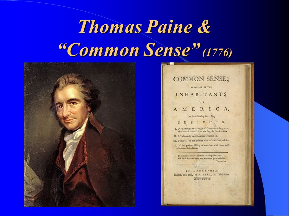 Thomas Paine & Common Sense (1776)