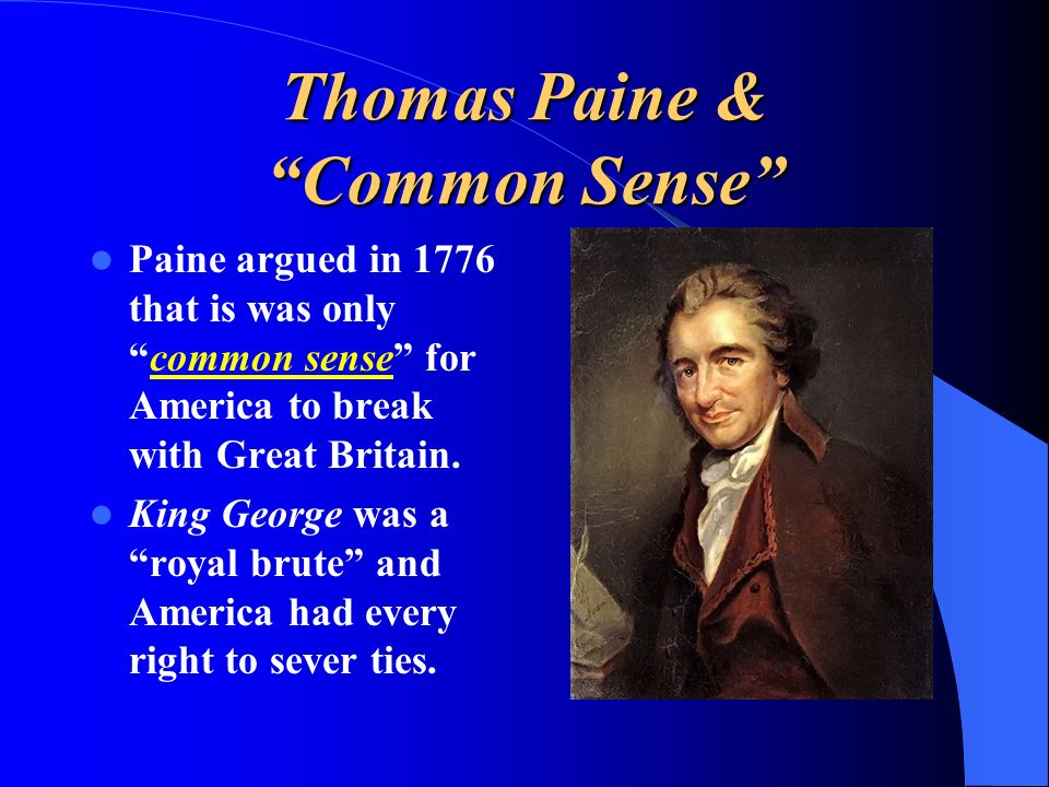 Thomas Paine & Common Sense