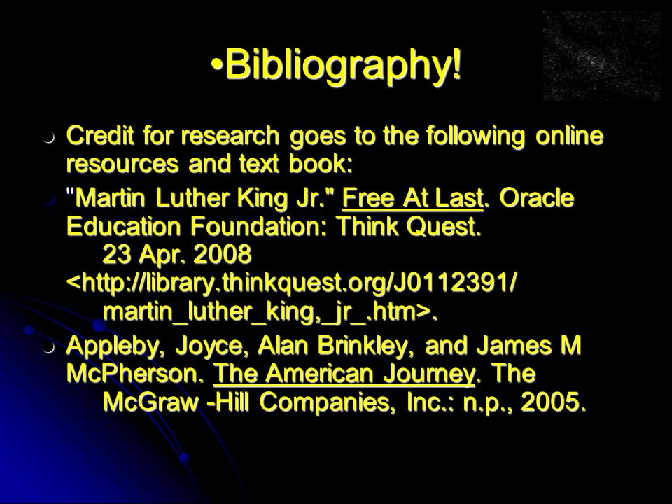 Bibliography! Credit for research goes to the following online resources and text book: