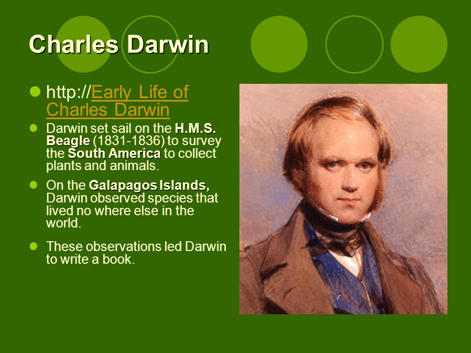 Charles Darwin http://Early Life of Charles Darwin