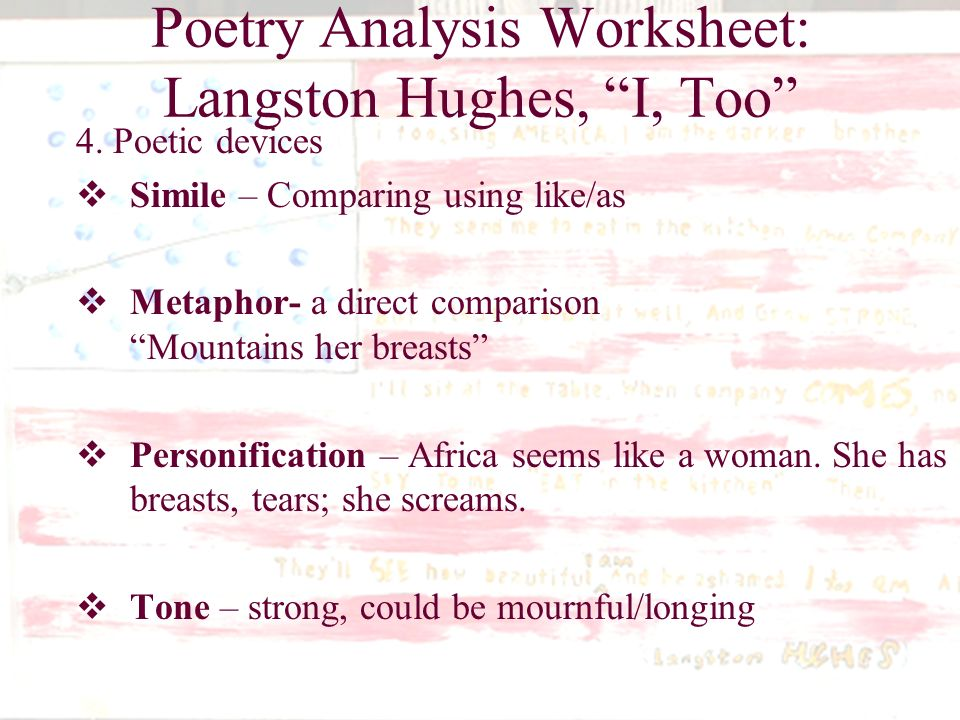 what does langston hughes poem i too analysis The poem i, too by langston hughes is an excellent example of a poem using the word i as something other than its literal meaning i, too is about the segregation of african americans, whites and how soon segregation will come to an end the first line of i, too uses the word i right away the line states i, too, sing.