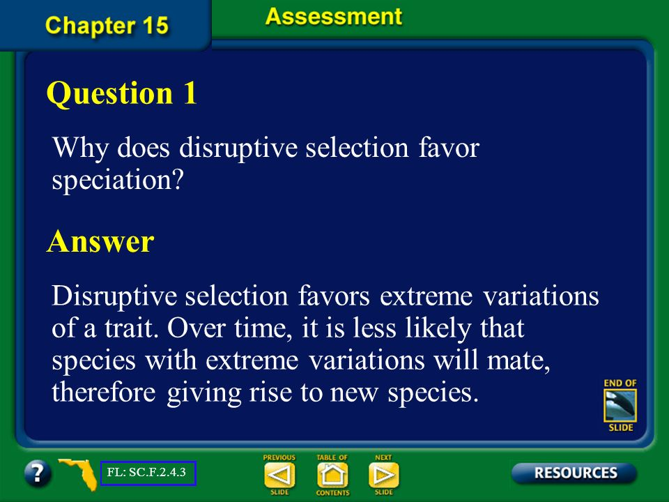 Question 1 Answer Why does disruptive selection favor speciation