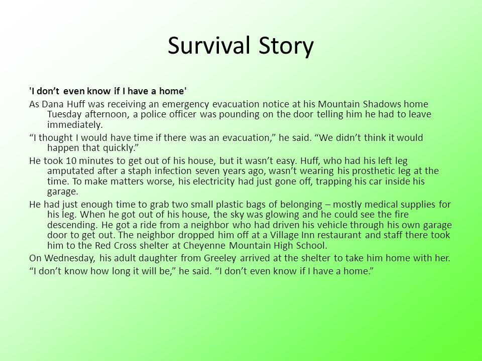 Survival Story I don't even know if I have a home