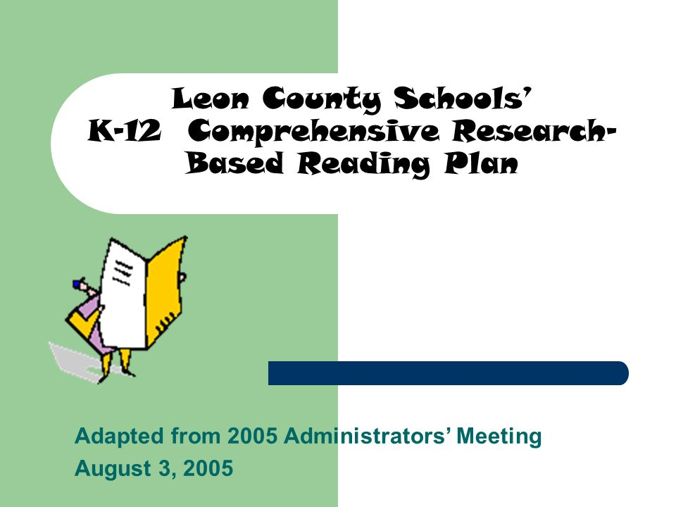 Leon County Schools' K-12 Comprehensive Research-Based Reading Plan