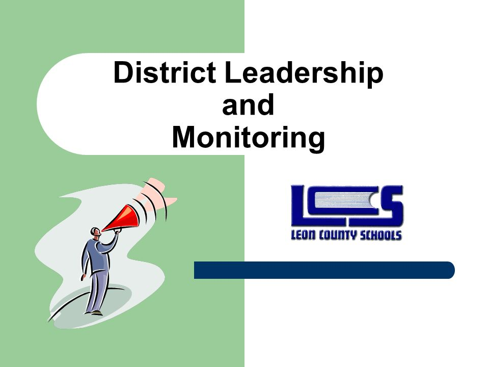 District Leadership and Monitoring
