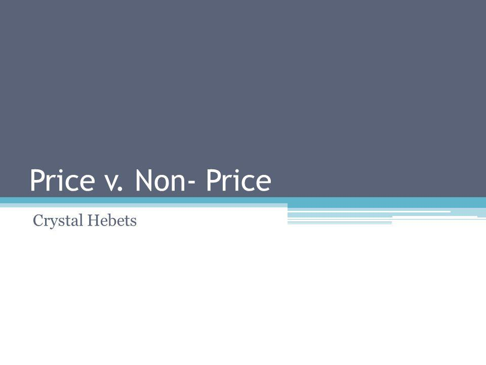 Price v. Non- Price Crystal Hebets