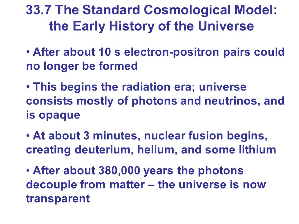 33.7 The Standard Cosmological Model: the Early History of the Universe