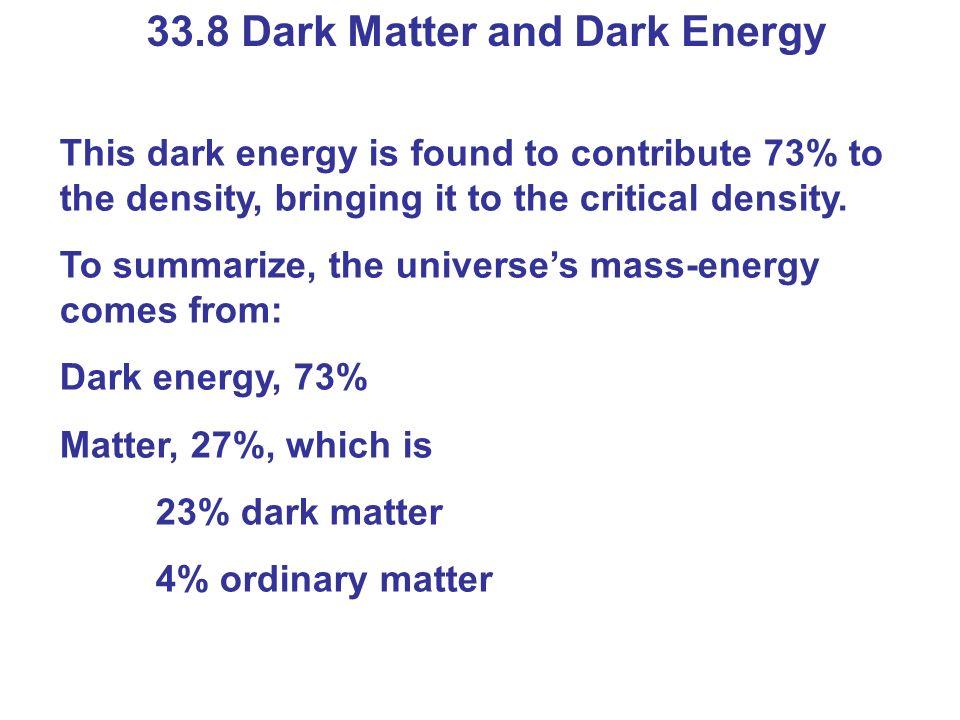33.8 Dark Matter and Dark Energy