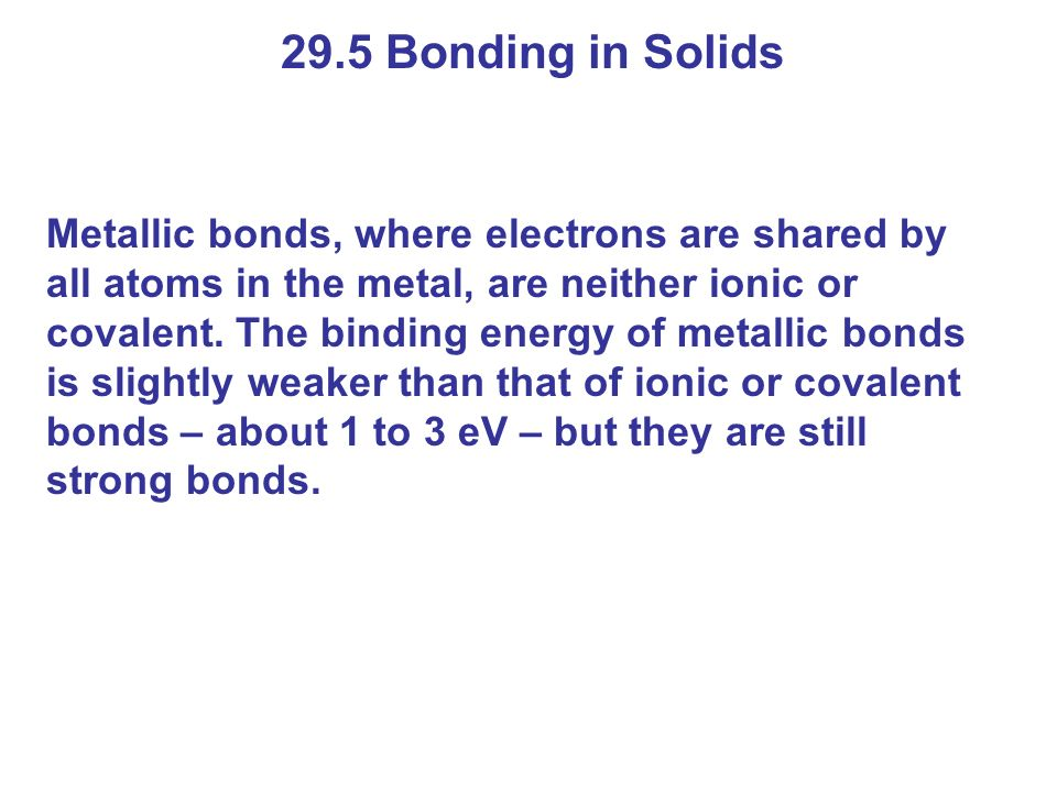 29.5 Bonding in Solids
