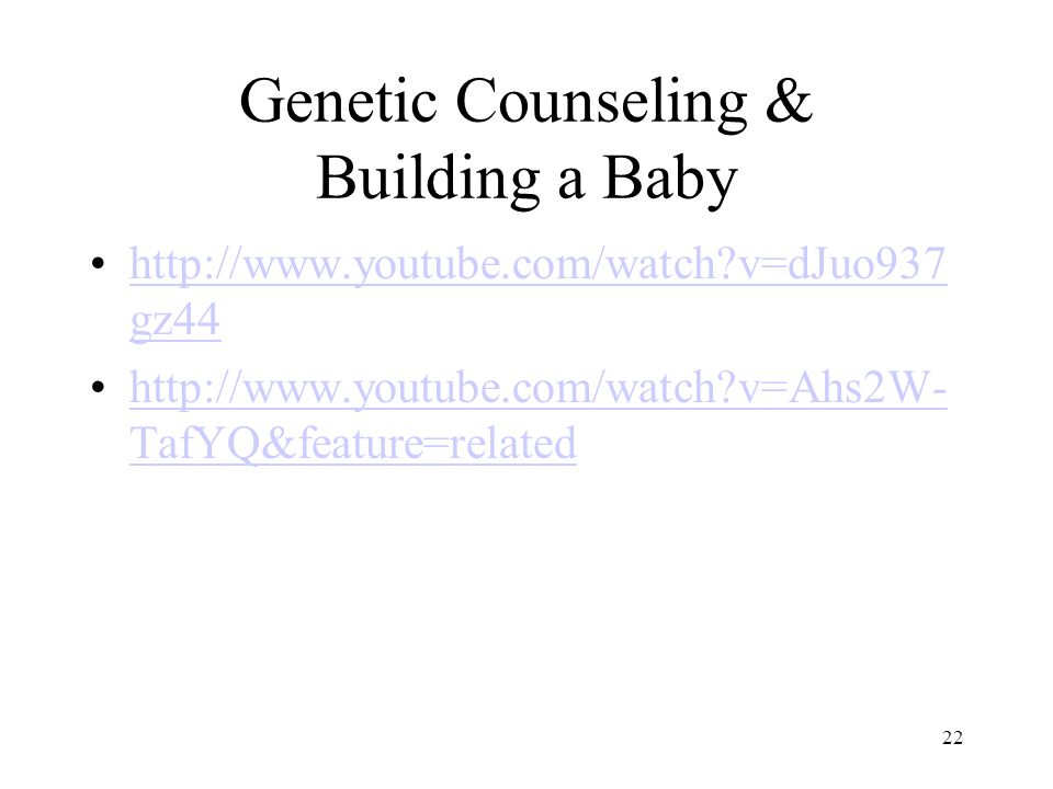 Genetic Counseling & Building a Baby
