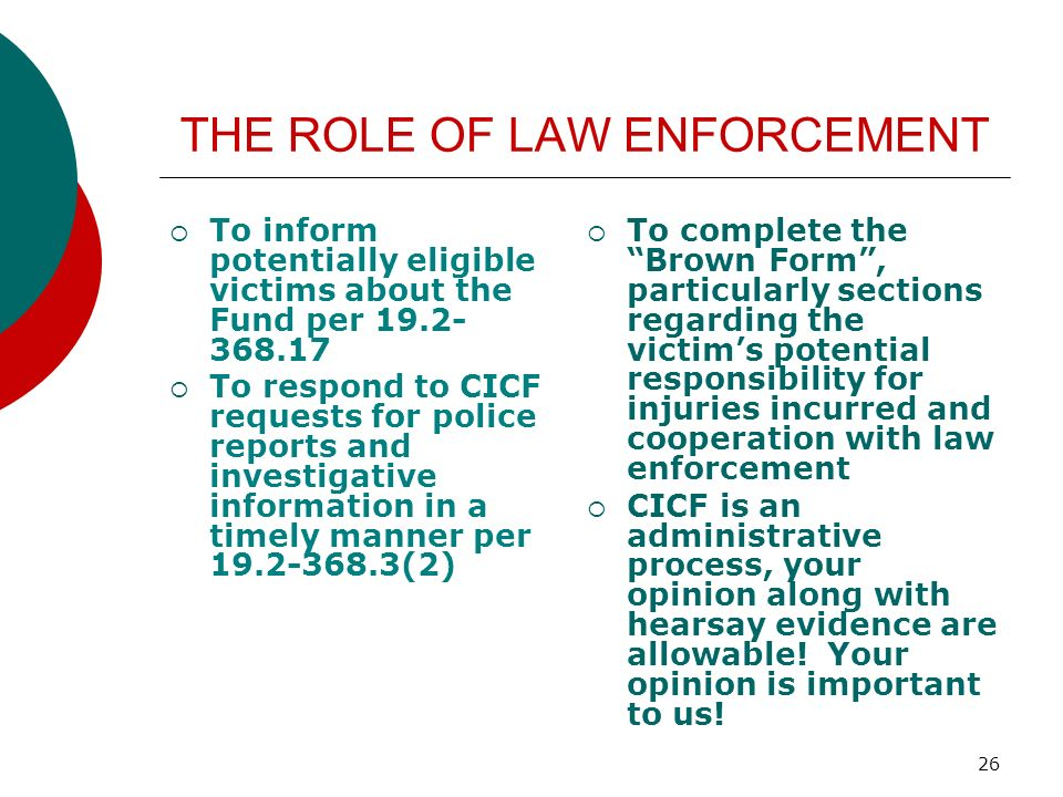 THE ROLE OF LAW ENFORCEMENT